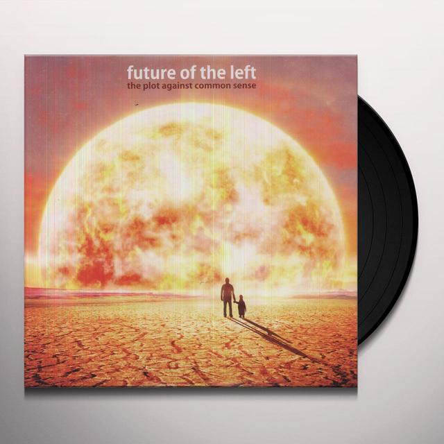 Future Of The Left PLOT AGAINST COMMON SENSE Vinyl Record
