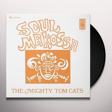 Mighty Tom Cats SOUL MAKOSSA Vinyl Record