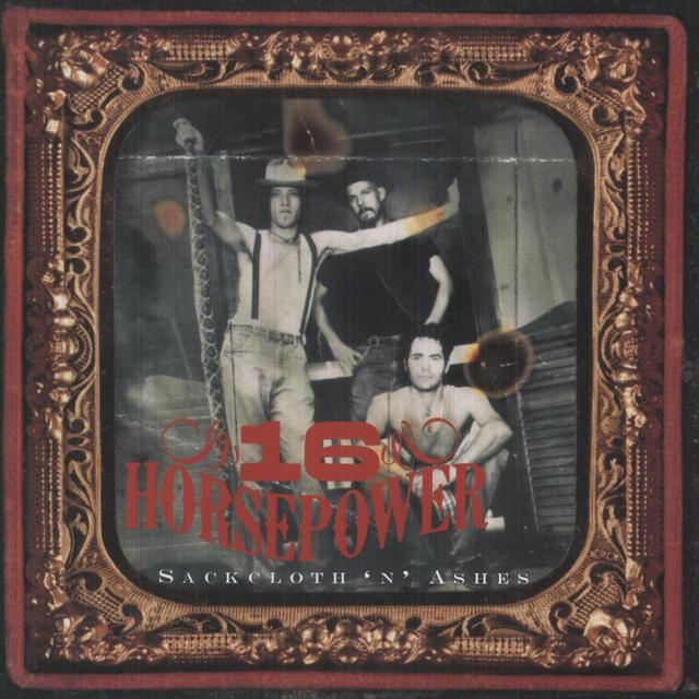 16 Horsepower SACKCLOTH N ASHES Vinyl Record