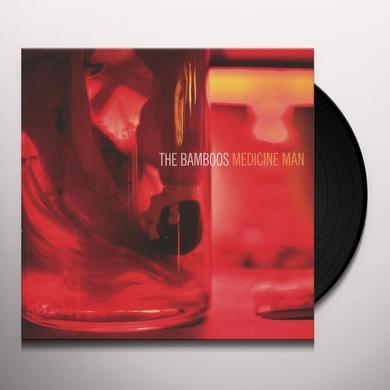 Bamboos MEDICINE MAN Vinyl Record
