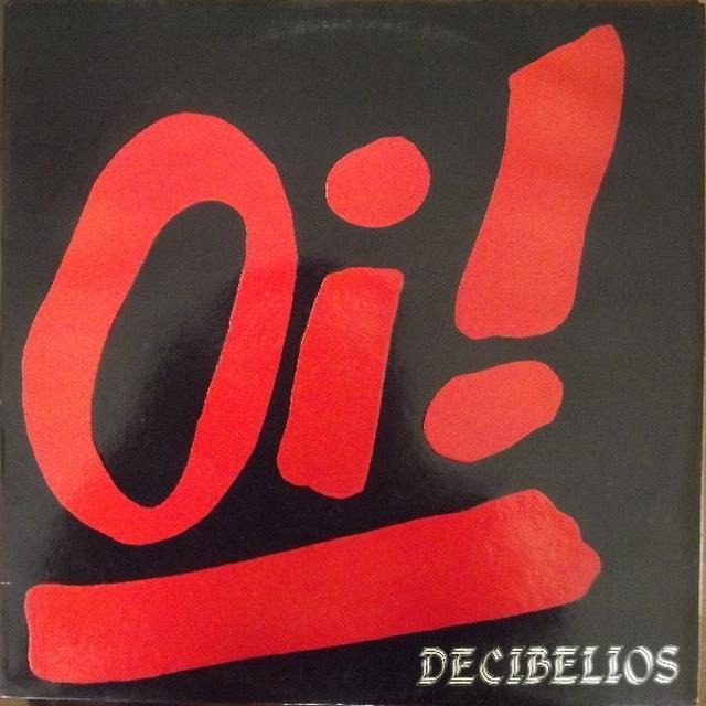 Decibelios OI Vinyl Record - Reissue