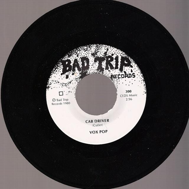 Vox Pop CAB DRIVER / JUST LIKE YOUR MOM Vinyl Record