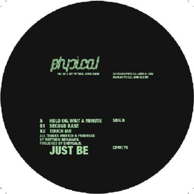 Just Be HOLD ON, WAIT A MINUTE Vinyl Record
