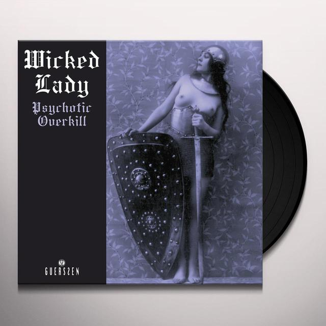 Wicked Lady PSYCHOTIC OVERKILL Vinyl Record