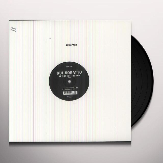 Gui Boratto THIS IS NOT THE END REMIXE Vinyl Record