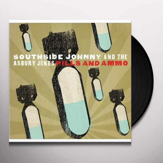 Southside Johnny & Asbury Dukes PILLS & AMMO Vinyl Record