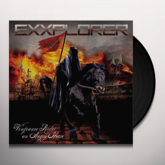 Exxplorer VENGEANCE RIDES AN ANGRY HORSE Vinyl Record