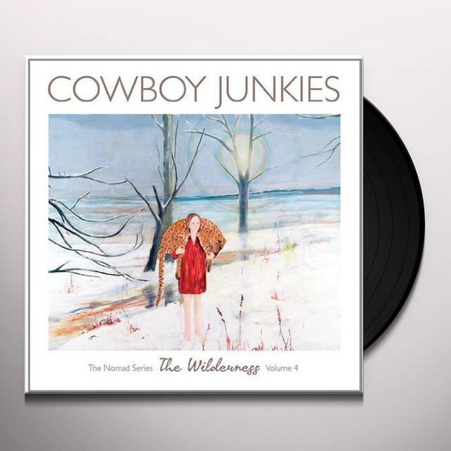 Cowboy Junkies WILDERNESS Vinyl Record - 180 Gram Pressing