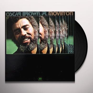 Oscar Jr Brown MOVIN ON Vinyl Record