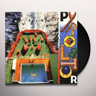 Pyrolator AUSLAND Vinyl Record
