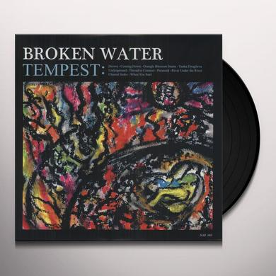 Broken Water TEMPEST Vinyl Record