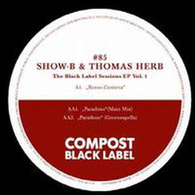 Show-B & Thomas Herb BLACK LABEL SESSIONS 1 Vinyl Record