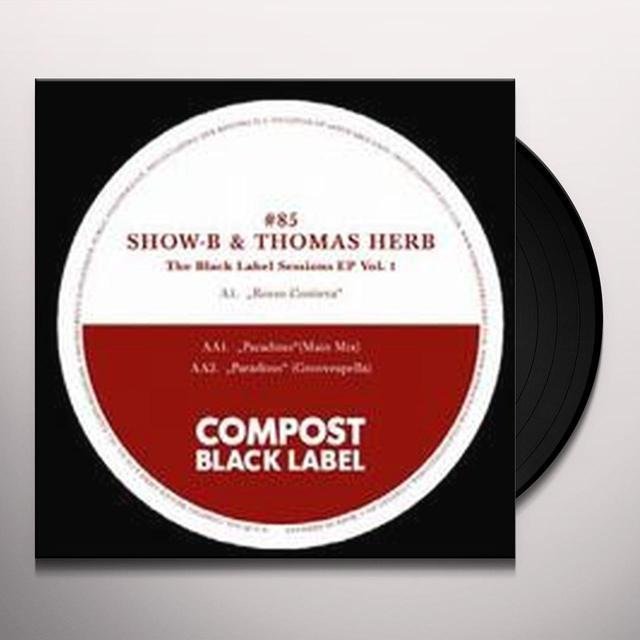Show-B & Thomas Herb BLACK LABEL SESSIONS 1 (EP) Vinyl Record
