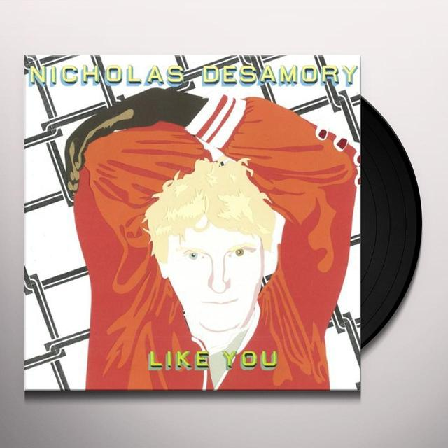 Nicholas Desamory LIKE YOU Vinyl Record