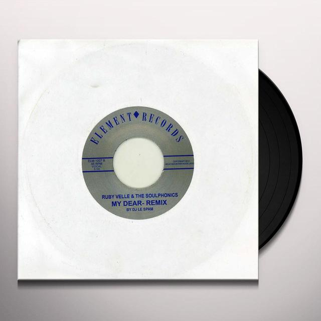 Ruby Velle & Soulphonics MY DEAR / MY DEAR REMIX Vinyl Record