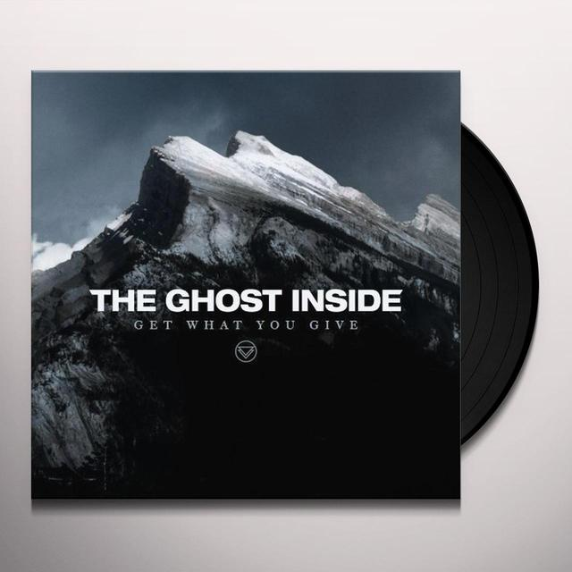 Ghost Inside GET WHAT YOU GIVE Vinyl Record