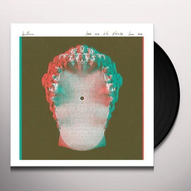 Bullion LOVE ME OH PLEASE LOVE ME (EP) Vinyl Record