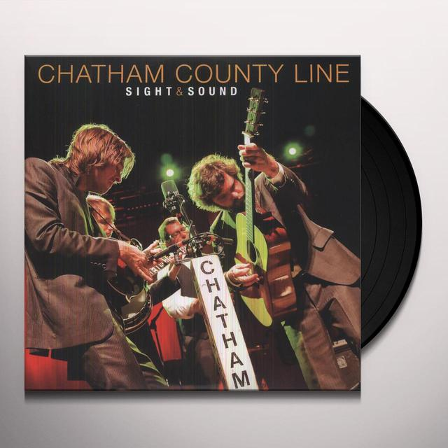 Chatham County Line SIGHT & SOUND (W/DVD) Vinyl Record