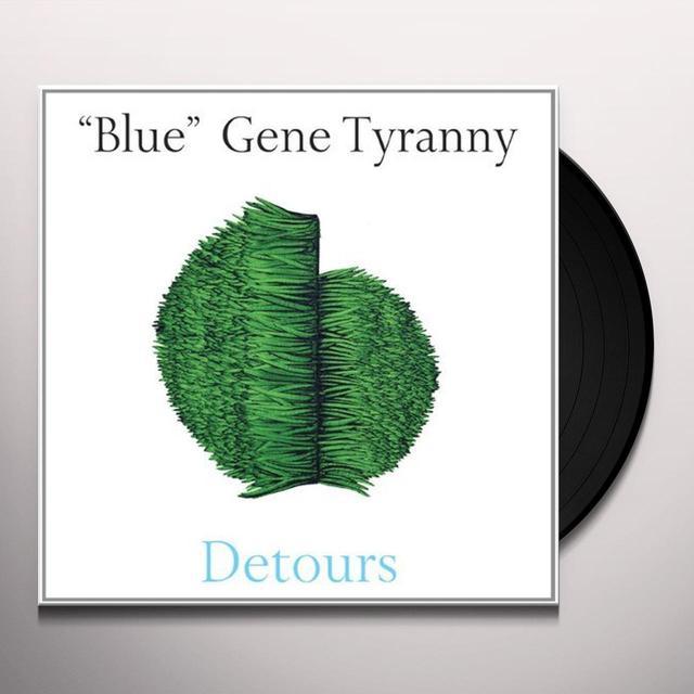 Gene Blue Tyranny DETOURS Vinyl Record