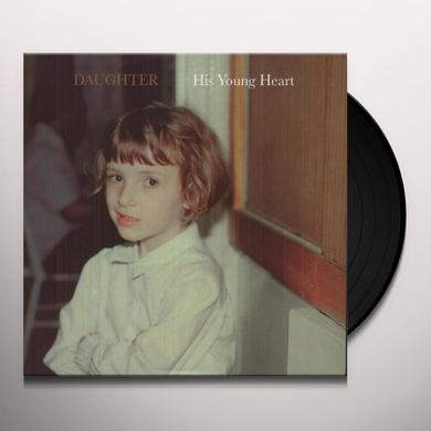Daughter HIS YOUNG HEART (EP) Vinyl Record