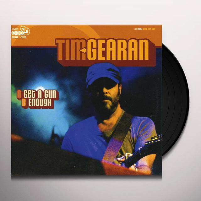 Tim Gearan GET A GUN / ENOUGH Vinyl Record