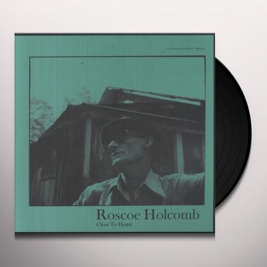 Roscoe Holcomb CLOSE TO HOME Vinyl Record