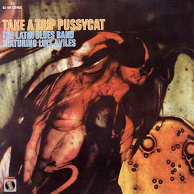 Luis Latin Blues Band / Aviles TAKE A TRIP PUSSYCAT Vinyl Record