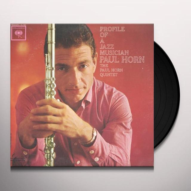 Paul Horn PROFILE OF A JAZZ MUSICIAN Vinyl Record