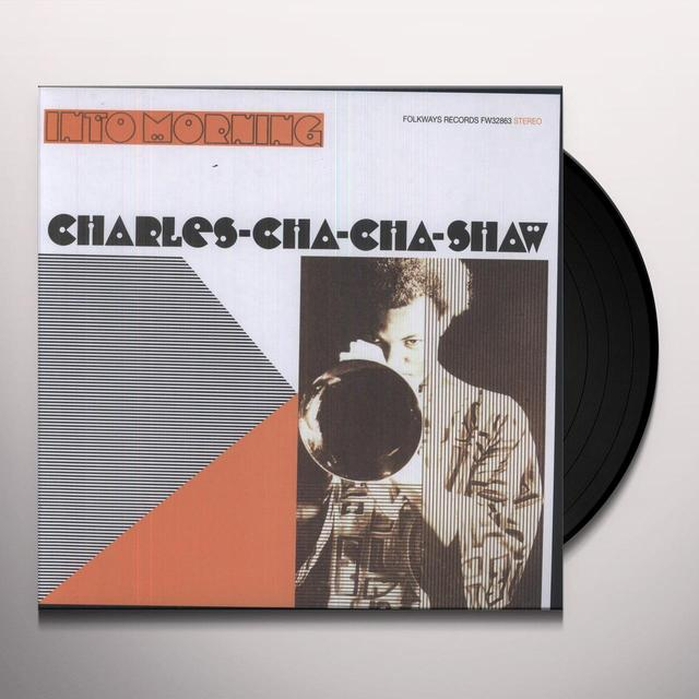 Charles Cha Cha Shaw INTO MORNING Vinyl Record
