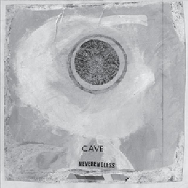 Cave NEVERENDLESS Vinyl Record