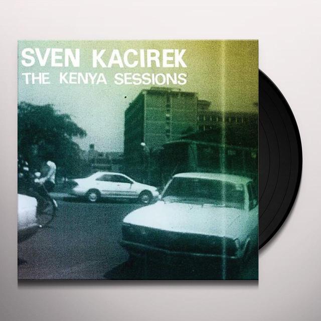 Sven Kacirek KENYA SESSIONS (BONUS TRACK) Vinyl Record