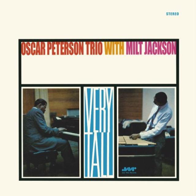 Oscar Peterson / Milt Jackson VERY TALL (BONUS TRACK) Vinyl Record - 180 Gram Pressing