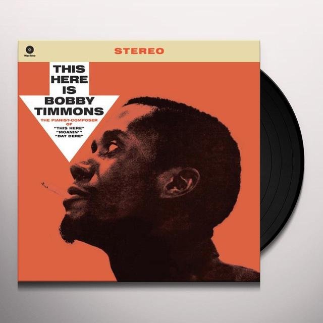 THIS HERE IS BOBBY TIMMONS (BONUS TRACK) Vinyl Record - 180 Gram Pressing