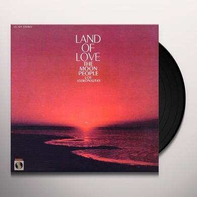 Moon People Los Astronautas LAND OF LOVE Vinyl Record
