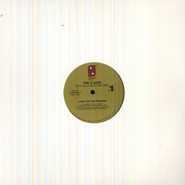 The O'Jays LIVIN FOR THE WEEKEND / I LOVE MUSIC Vinyl Record