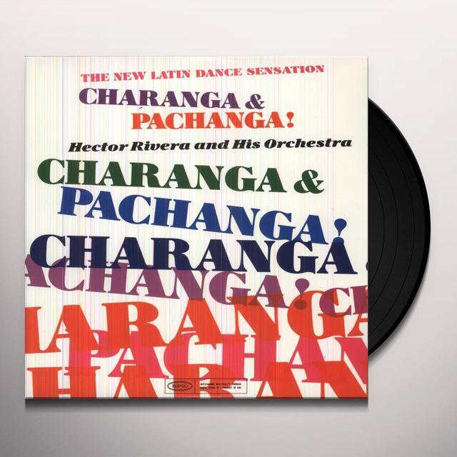 Hector Rivera CHARANGA & PACHANGA Vinyl Record