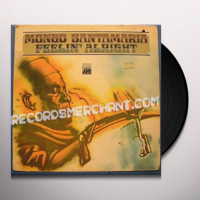 Mongo Santamaria FEELIN ALRIGHT Vinyl Record