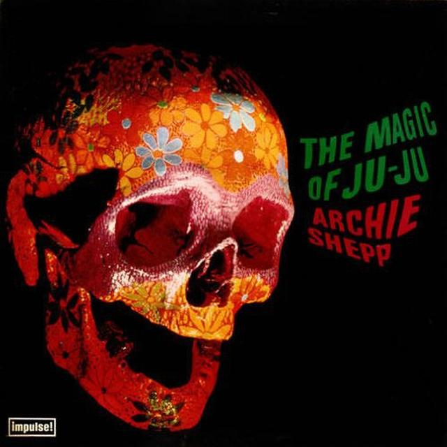 Archie Shepp MAGIC OF JU-JU Vinyl Record