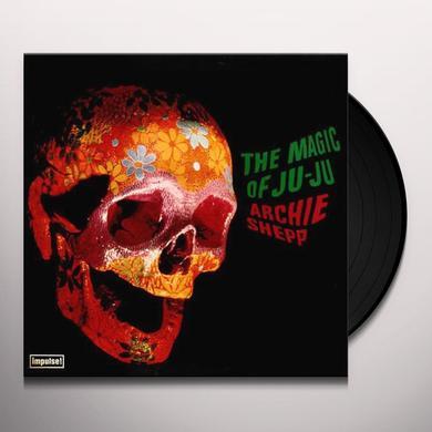 Archie Shepp MAGIC OF JU-JU Vinyl Record - 180 Gram Pressing