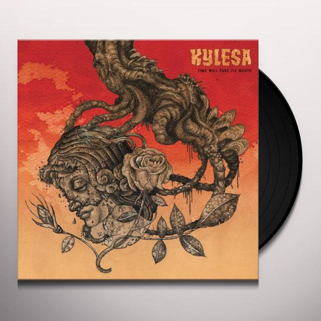 Kylesa TIME WILL FUSE IT'S WORTH Vinyl Record