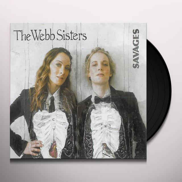 Webb Sisters SAVAGES Vinyl Record
