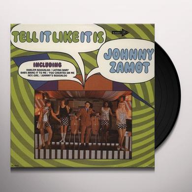 Johnny Zamot TELL IT LIKE IT IS Vinyl Record