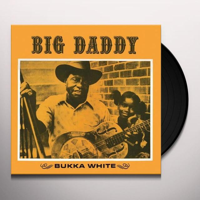 Bukka White BIG DADDY Vinyl Record