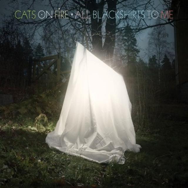 Cats On Fire ALL BLACKSHIRTS TO ME Vinyl Record