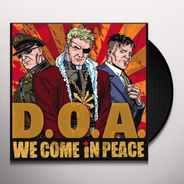 Doa WE COME IN PEACE Vinyl Record