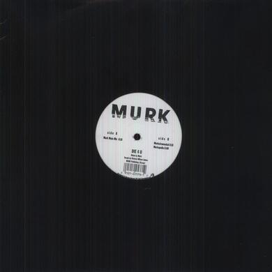 Murk DIE 4 U Vinyl Record