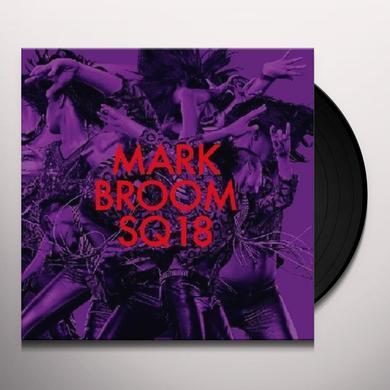 Mark Broom SQ18 (EP) Vinyl Record
