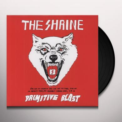 Shrine PRIMITIVE BLAST Vinyl Record
