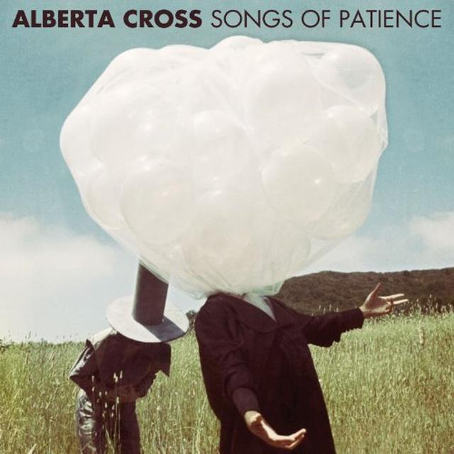 Alberta Cross SONGS OF PATIENCE Vinyl Record