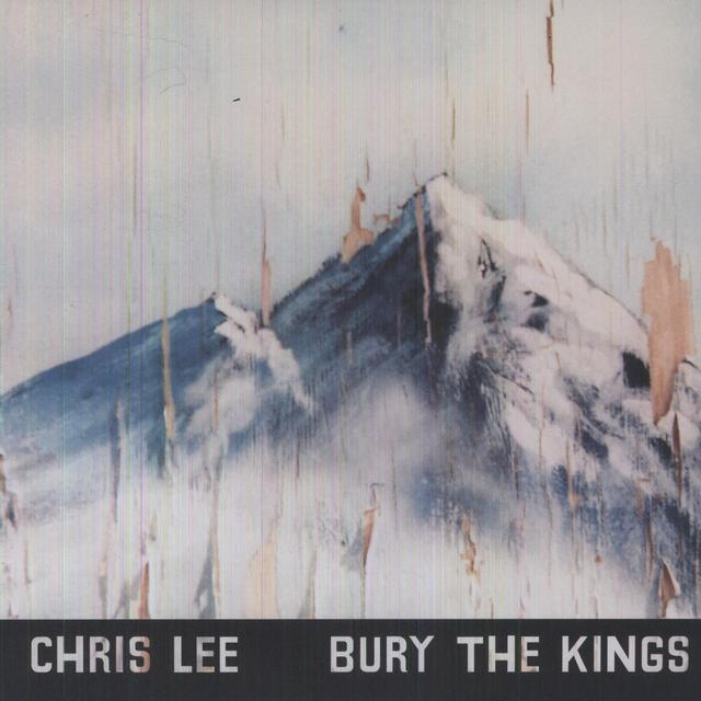Chris Lee BURY THE KINGS Vinyl Record